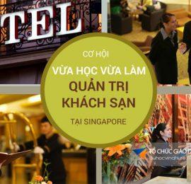 Cơ hội vừa học vừa làm ngành Quản trị khách sạn tại Singapore